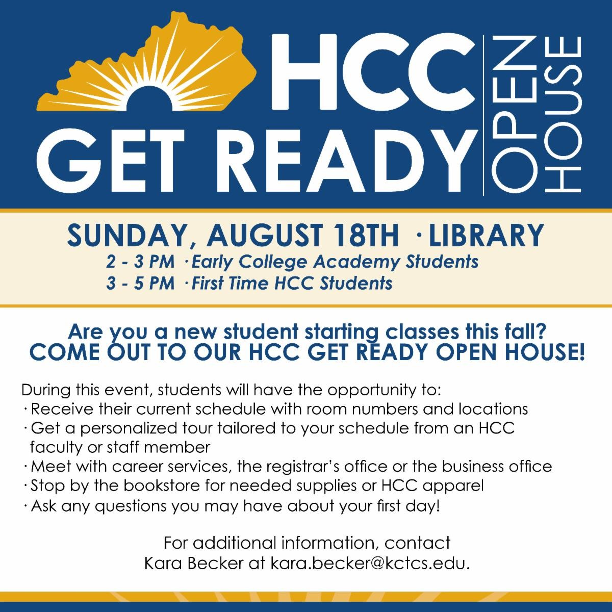 Are you a new student starting classes this fall?  Come out to our HCC Get Ready Open House!
